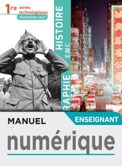 Histoire-Géographie-EMC 1re séries technologiques - Manuel numérique enseignant - Éd. 2019