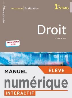 En situation Droit 1re STMG - Manuel interactif élève - Éd. 2019