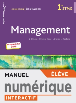En situation Management 1re STMG - Manuel interactif élève - Éd. 2019