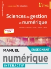 En situation Sciences de gestion et numérique 1re STMG - Manuel interactif enseignant - Éd. 2019