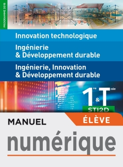 IT - I2D - 2I2D 1re/Tle STI2D - Manuel numérique élève - Éd. 2019