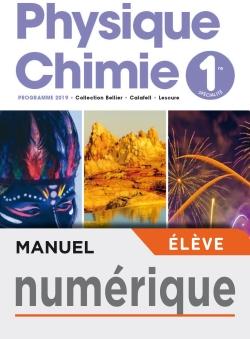 Manuel numérique Physique-Chimie 1ère - Licence élève - Ed. 2019