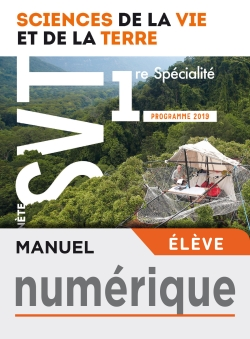 Manuel numérique Planète SVT 1ère - Licence élève - Ed. 2019