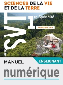Manuel numérique Planète SVT 1ère - Licence enseignant - Ed. 2019