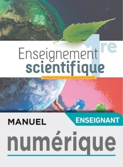 Manuel numérique Enseignement Scientifique 1ère - Licence enseignant - Ed. 2019