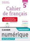 Version numérique enseignant Cahier de français cycle 4 / 5e - éd. 2019