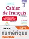 Version numérique élève Cahier de français cycle 4 / 3e - éd. 2019