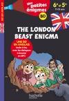 The London Beast Enigma 6e-5e - Cahier de vacances