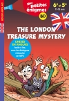 Mes petites énigmes The London Treasure Mystery (6e-5e) - Cahier de vacances