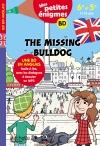 The missing Bulldog 6e-5e - Cahier de vacances