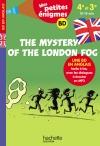The Mystery of the London Fog 4e-3e - Cahier de vacances