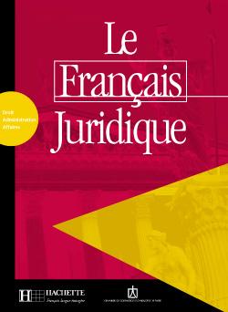 Le Français juridique - Livret d'activités