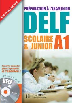 DELF A1 Scolaire et Junior + CD audio