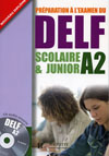 DELF A2 Scolaire et Junior + CD audio