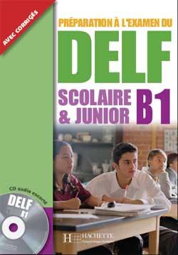 DELF B1 Scolaire et Junior + CD audio