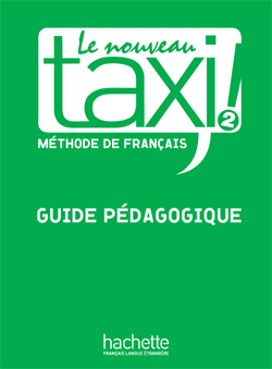 Le Nouveau Taxi ! 2 - Guide pédagogique