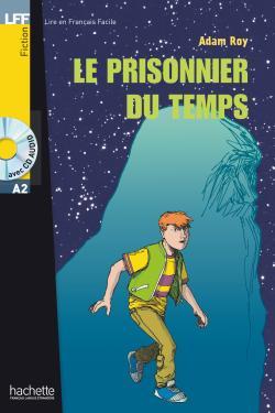 LFF A2 - Le prisonnier du temps (ebook)