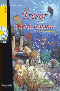 LFF A2 - Le trésor de la Marie-Galante (ebook)