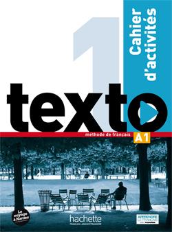 Texto 1 : cahier d'activités + DVD-ROM