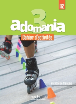 Adomania 3 : Cahier d'activités