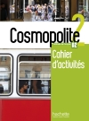 Cosmopolite 2 : Cahier d'activités