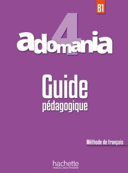 Adomania 4 - Guide pédagogique