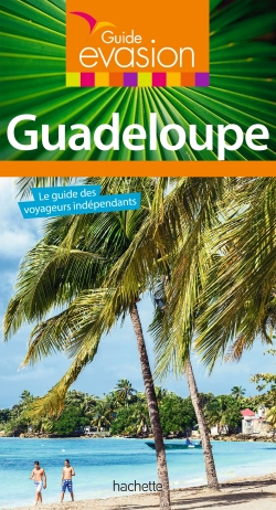 Guide Evasion Guadeloupe