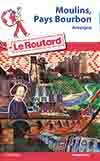 Guide voyage Moulins, Pays Bourbon (Auvergne)