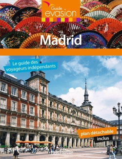 Guide Evasion en Ville Madrid