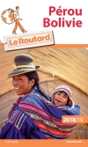 Guide voyage Pérou, Bolivie 2018/19