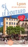 Guide voyage Lyon et ses environs 2019