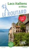 Guide voyage Lacs italiens et Milan 2019