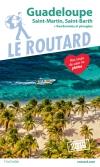 Guide voyage Guadeloupe, Saint-Martin, Saint-Barth 2019