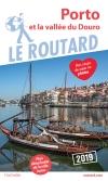Guide voyage Porto et la vallée du Douro 2019