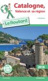 Guide voyage Catalogne, Valence et sa région 2018