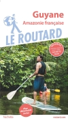 Guide voyage Guyane (Amazonie française)