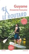 Guide voyage Guyane (Amazonie française)