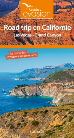 Guide Evasion Road Trip en Californie
