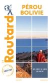 Guide voyage Pérou, Bolivie 2020/2021