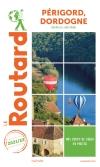 Guide voyage Périgord, Dordogne (Nouvelle-Aquitaine) 2021/2022