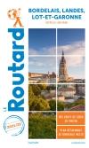 Guide voyage Bordelais, Landes, Lot-et-Garonne 2021/2022