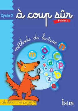 A coup sûr Cycle 2 - Fichier de l'élève 2 - Edition 2003