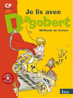 Je lis avec Dagobert CP - Mon cahier de mots et d'expressions - Edition 2006