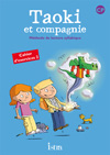 Taoki et compagnie CP - Cahier d'exercices 2 - Edition 2010