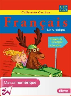 Caribou Français CE2 - Manuel numérique version élève - Ed. 2011