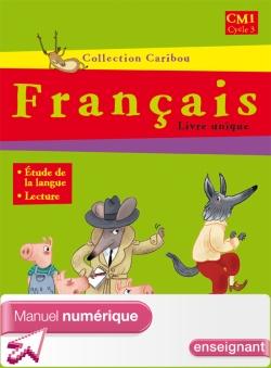 Caribou Français CM1 - Manuel numérique version enseignant - Ed. 2009