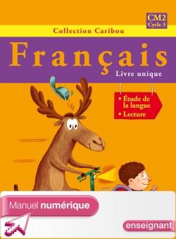Caribou Français CM2 - Manuel numérique version enseignant - Ed. 2010