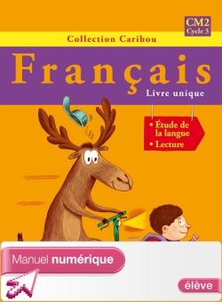 Caribou Français CM2 - Manuel numérique version élève - Ed. 2010