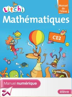 Litchi Mathématiques CE2 - Manuel numérique simple élève - Edition 2013