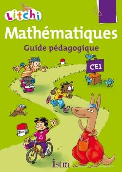 Litchi Mathématiques CE1 - Guide pédagogique - Ed. 2015